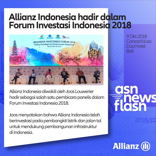 ASN News Flash dgp 20181010 Indonesia Investment Forum 2018